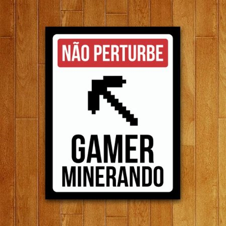 Placa Decorativa Gamer minerando