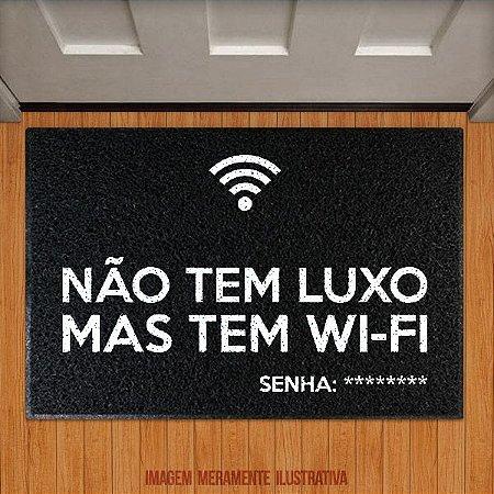 Capacho Não Tem Luxo Mas Tem Wi-fi