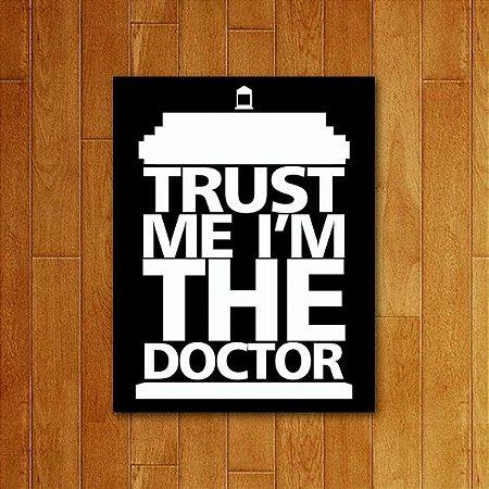 Placa Decorativa Trust Doc
