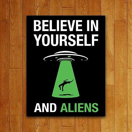 Placa Decorativa Believe In Aliens