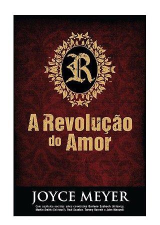 Livro  A Revolução do Amor |Joyce Meyer|