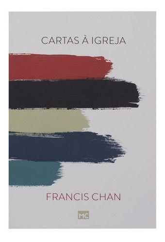 Livro Cartas á igreja  Francis Chan 