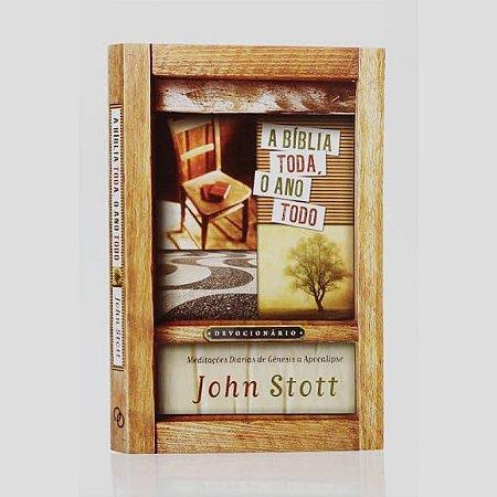 Livro A Bíblia Toda o Ano Todo |Devocionário| John Stott|