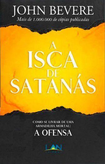 Livro A Isca de Satanás