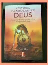Livro Revestida da armadura de Deus  Ceres Silva 