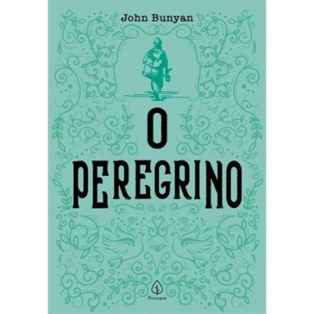 Livro O Peregrino  John Bunyan 
