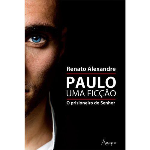 LIVRO PAULO UMA FICCAO O PRISIONEIRO DO SENHOR