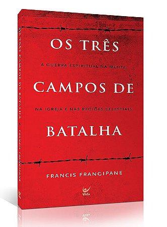 LIVRO OS TRES CAMPOS DE BATALHA EDICAO DE BOLSO
