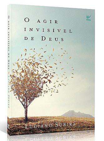 LIVRO O AGIR INVISIVEL DE DEUS