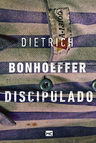 Livro Discipulado |Dietrich Bonhoeffer|