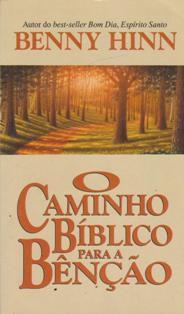 LIVRO O CAMINHO BIBLICO PARA A BENCAO
