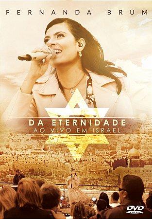 DVD FERNANDA BRUM DA ETERNIDADE AO VIVO EM ISRAEL
