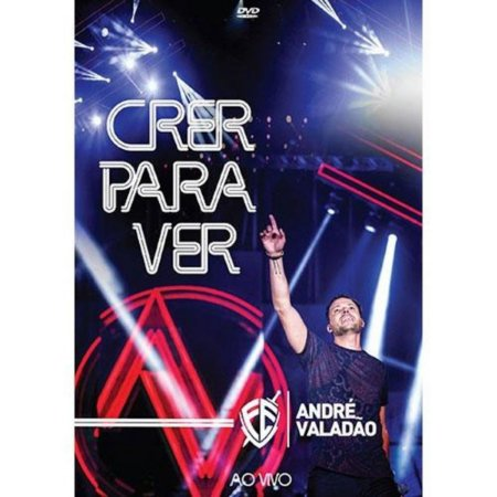 DVD ANDRE VALADAO CRER PARA VER AO VIVO