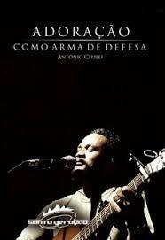 DVD PR ANTONIO CIRILO ADORACAO COMO ARMA DE DEFESA