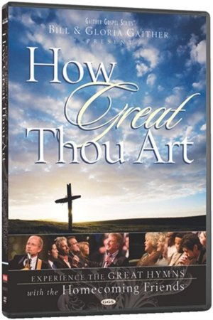 DVD GAITHER GOSPEL HOW GREAT THOU ART