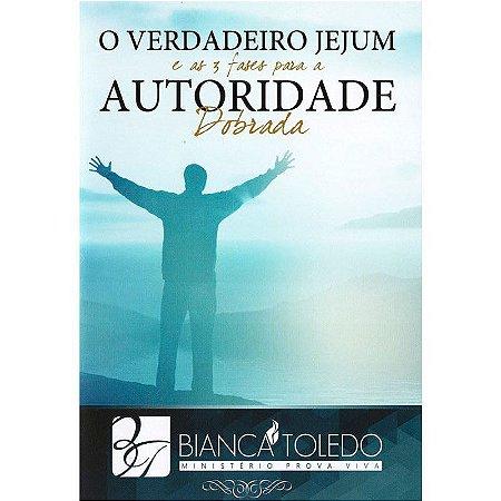 DVD O VERDADEIRO JEJUM E AS 3 FASES PARA A AUTORIDADE DOBRADA