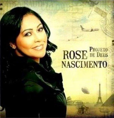 CD ROSE NASCIMENTO PROJETO DE DEUS