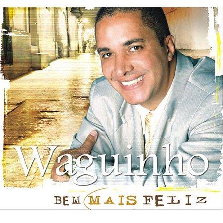CD WAGUINHO BEM MAIS FELIZ