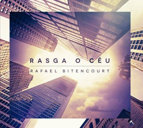 CD RAFAEL BITENCOURT RASGA O CEU