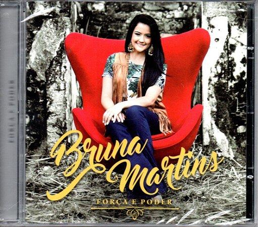 CD BRUNA MARTINS FORCA E PODER