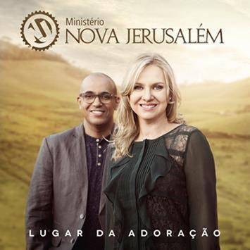 CD MINISTERIO NOVA JERUSALEM LUGAR DA ADORACAO