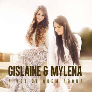 CD GISLAINE E MYLENA A VOZ DE QUEM ADORA