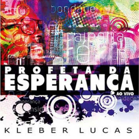 CD KLEBER LUCAS PROFETA DA ESPERANCA AO VIVO