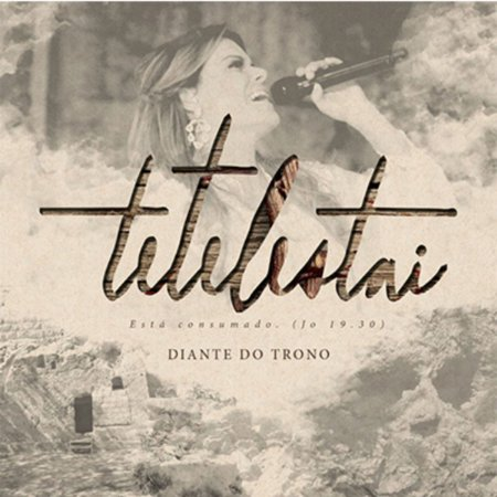 CD DIANTE DO TRONO TETELESTAI