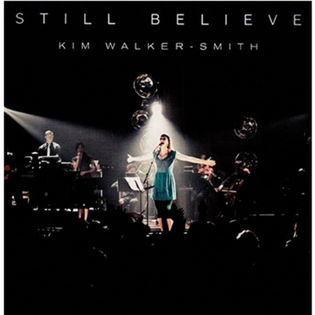 CD KIM WALKER SMITH STILL BELIEVE