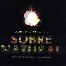 CD MARCOS WITT SOBRENATURAL EN VIVO DESDE BOGOTA COLOMBIA