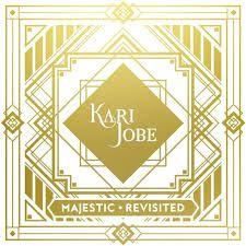 CD KARI JOBE MAJESTIC REVISITED