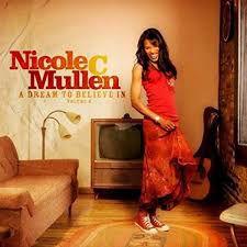 CD NICOLE C MULLEN A DREAM TO BELIEVE IN VOLUME 2