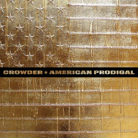 CD AMARICAN PRODIGAL CROWDER DULUXE EDITION