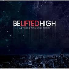 CD E DVD BETHEL CHURCH BELIFTEDHIGH LIVE WORSHIP