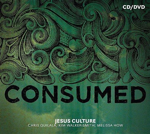 CD E DVD JESUS CULTURE CONSUMED