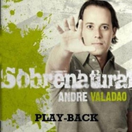 CD PLAYBACK SOBRENATURAL ANDRE VALADÃO