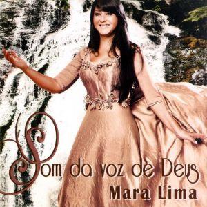 CD SOM DA VOZ DE DEUS MARA LIMA