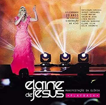 CD MANIFESTAÇÃO DA GLÓRIA ELAINE DE JESUS