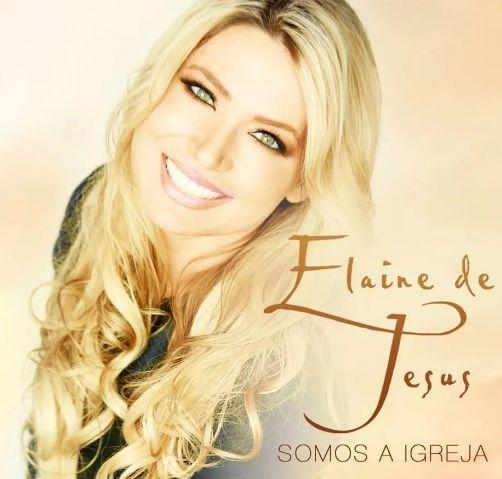CD SOMOS A IGREJA ELAINE DE JESUS
