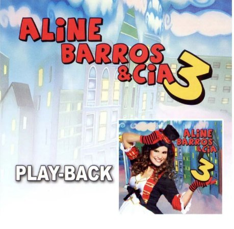 CD PLAYBACK ALINE BARROS E CIA 3