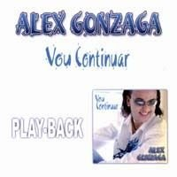 CD ALEX GONZAGA VOU CONTINUAR PLAYBACK