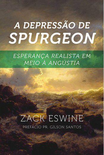 Livro A Depressão de Spurgeon Zack Eswine