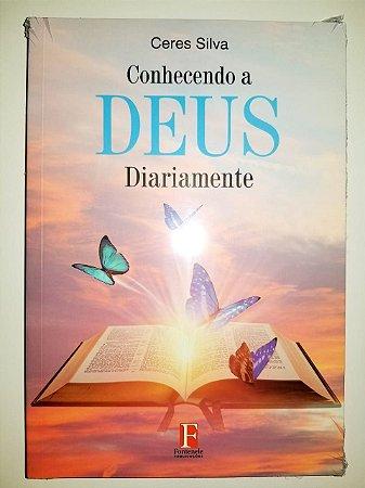 Livro Conhecendo a Deus diariamente  Ceres Silva 