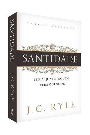 Livro Santidade  J. C. Ryle 