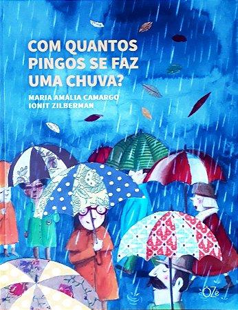 Com quantos pingos se faz uma chuva?