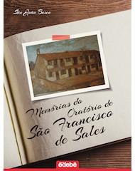 Memórias do Oratório De São Francisco De Sales (Livro Impresso)