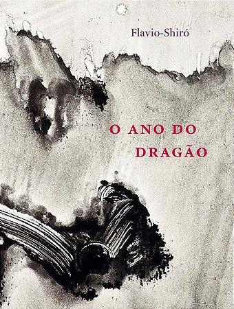 "<span class=""bn"">Ano do dragão, O | <br><i>L'Année du dragon</i></span><span class=""as"">Flavio-Shiró</span>"