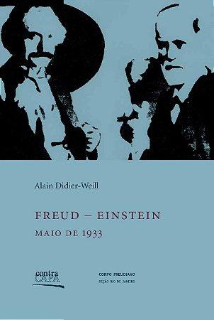 """<span class=""""bn"""">Freud – Einstein: maio de 1933</span><span class=""""as"""">Alain DIdier-Weill</span>"""