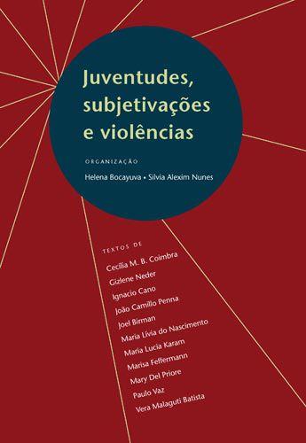 "<span class=""bn"">Juventudes, subjetivações <br>e violências</span><span class=""as"">Helena Bocayuva <br>Silvia Alexim Nunes [org.]</span>"