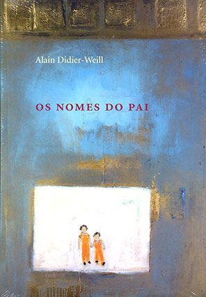 """<span class=""""bn"""">Nomes do pai, Os</span><span class=""""as"""">Alain Didier-Weill</span>"""
